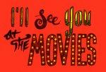 SeeYouatMovies.2.jpg