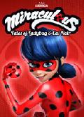 Click for detailed review of MIRACULOUS: TALES OF LADYBUG & CAT NOIR