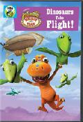 Click for detailed review of DINOSAUR TRAIN: DINOSAURS TAKE FLIGHT