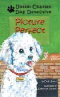 Click for detailed review of UPTON CHARLES - DOG DETECTIVE, PICTURE PERFECT