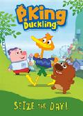 Click for detailed review of P. KING DUCKLING: SEIZE THE DAY!