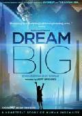 Click for detailed review of DREAM BIG: ENGINEERING OUR WORLD
