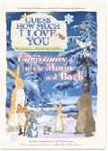 Click for detailed review of GUESS HOW MUCH I LOVE YOU: CHRISTMAS TO THE MOON AND BACK