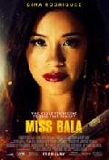 Click for detailed review of MISS BALA
