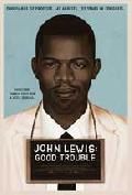 Click for detailed review of JOHN LEWIS: GOOD TROUBLE