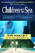 Click for detailed review of CHILDREN OF THE SEA