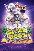 Click for detailed review of SPACE DOGS: TROPICAL ADVENTURE