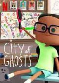 Click for detailed review of CITY OF GHOSTS