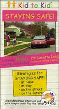 KID TO KID: STAYING SAFE! (1999) cover image