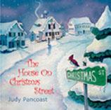 JUDY PANCOAST: HOUSE ON CHRISTMAS STREET, THE