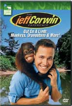 JEFF CORWIN EXPERIENCE, THE: OUT ON A LIMB: MONKEYS, ORANGUTANS AND MORE! cover image