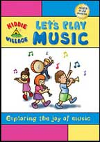 KIDDIE VILLAGE: LET'S PLAY MUSIC