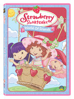 STRAWBERRY SHORTCAKE: A WORLD OF FRIENDS cover image