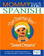 "MOMMY TEACH ME SPANISH! VOL. 2 ""QUE DUERMAS BIEN - SWEET DREAMS"" cover image"