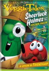 VEGGIE TALES: SHEERLUCK HOLMES AND THE GOLDEN RULER cover image