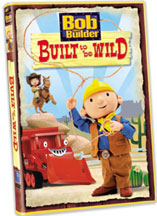 BOB THE BUILDER: BUILT TO BE WILD cover image
