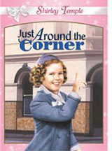 SHIRLEY TEMPLE: JUST AROUND THE CORNER cover image