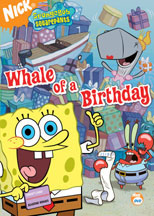 SPONGEBOB SQUAREPANTS: WHALE OF A BIRTHDAY cover image