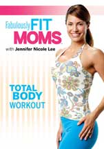 FABULOUSLY FIT MOMS: TOTAL BODY WORKOUT cover image