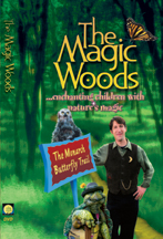 MAGIC WOODS, THE: THE MONARCH BUTTERFLY cover image