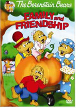 BERENSTAIN BEARS: FAMILY AND FRIENDSHIP cover image