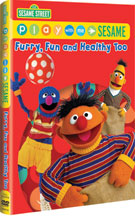 PLAY WITH ME SESAME: FURRY, FUN AND HEALTHY TOO! cover image