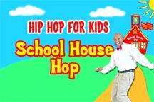 HIP HOP FOR KIDS: SCHOOL HOUSE HOP cover image
