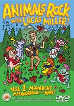ANIMALS ROCK WITH LUCAS MILLER! VOL. 1 MONARCHS, METAMORPHOSIS AND MORE! cover image