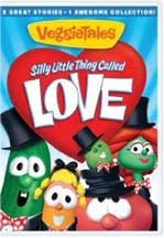 VEGGIE TALES: SILLY LITTLE THING CALLED LOVE. cover image