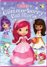 STRAWBERRY SHORTCAKE: GLIMMERBERRY BALL cover image