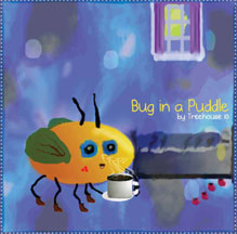 BUG IN A PUDDLE cover image