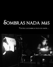 SOMBRAS NADA MAS (NOTHING BUT SHADOWS) cover image