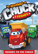 ADVENTURES OF CHUCK & FRIENDS: FRIENDS TO THE FINISH