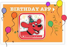 CLIFFORD'S BIG BIRTHDAY APP