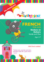 FRENCH FOR KIDS: DEDANS ET DEHORS (INSIDE AND OUT) cover image