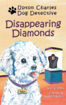 UPTON CHARLES-DOG DETECTIVE: DISAPPEARING DIAMONDS cover image