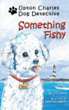 UPTON CHARLES-DOG DETECTIVE: SOMETHING FISHY