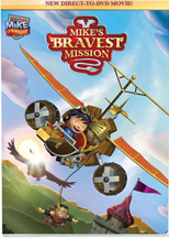 MIKE THE KNIGHT: MIKE�S BRAVEST MISSION cover image