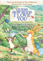 GUESS HOW MUCH I LOVE YOU: THE SONG OF SPRING cover image