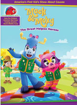 MACK & MOXY: THE GREAT HELPEE HEROES cover image