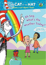 CAT IN THE HAT, THE: OH SAY, WHAT'S THE WEATHER TODAY?