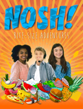 NOSH: BITE-SIZE ADVENTURES cover image