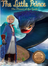 LITTLE PRINCE, THE: THE PLANET OF THE SNAKE cover image