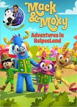 MACK & MOXY: ADVENTURES IN HELPEELAND! cover image