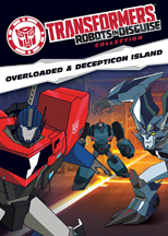 TRANSFORMERS ROBOTS IN DISGUISE COLLECTION: OVERLOADED & DECEPTION ISLAND cover image