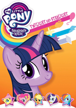 MY LITTLE PONY FRIENDSHIP IS MAGIC: TWILIGHT AND STARLIGHT cover image