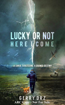 LUCKY OR NOT HERE I COME cover image