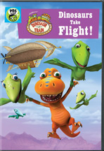 DINOSAUR TRAIN: DINOSAURS TAKE FLIGHT