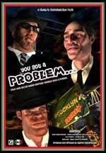 YOU GOT A PROBLEM...