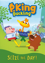 P. KING DUCKLING: SEIZE THE DAY! cover image